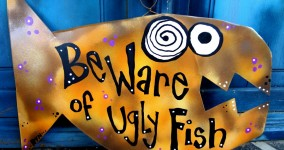 ugly fish sign