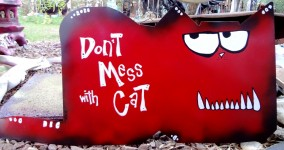 don't mess with cat sign