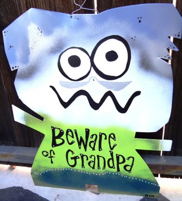 beware of grandpa sign
