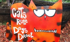 Cat Revenge Sign: Cats Rule Metal Yard Art